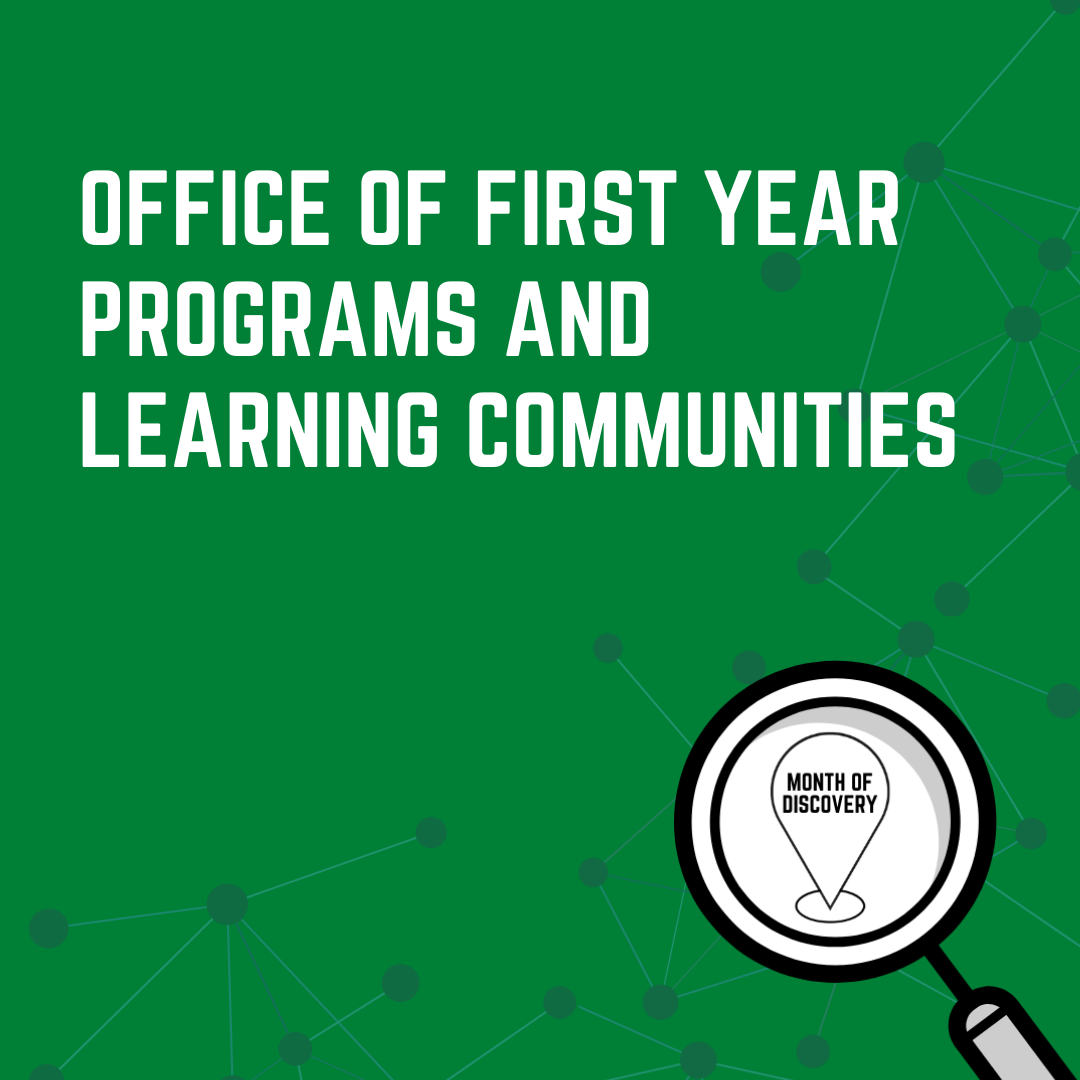 Office of First Year Programs and Learning Communities