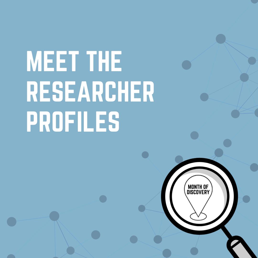 Meet the Researcher Profiles