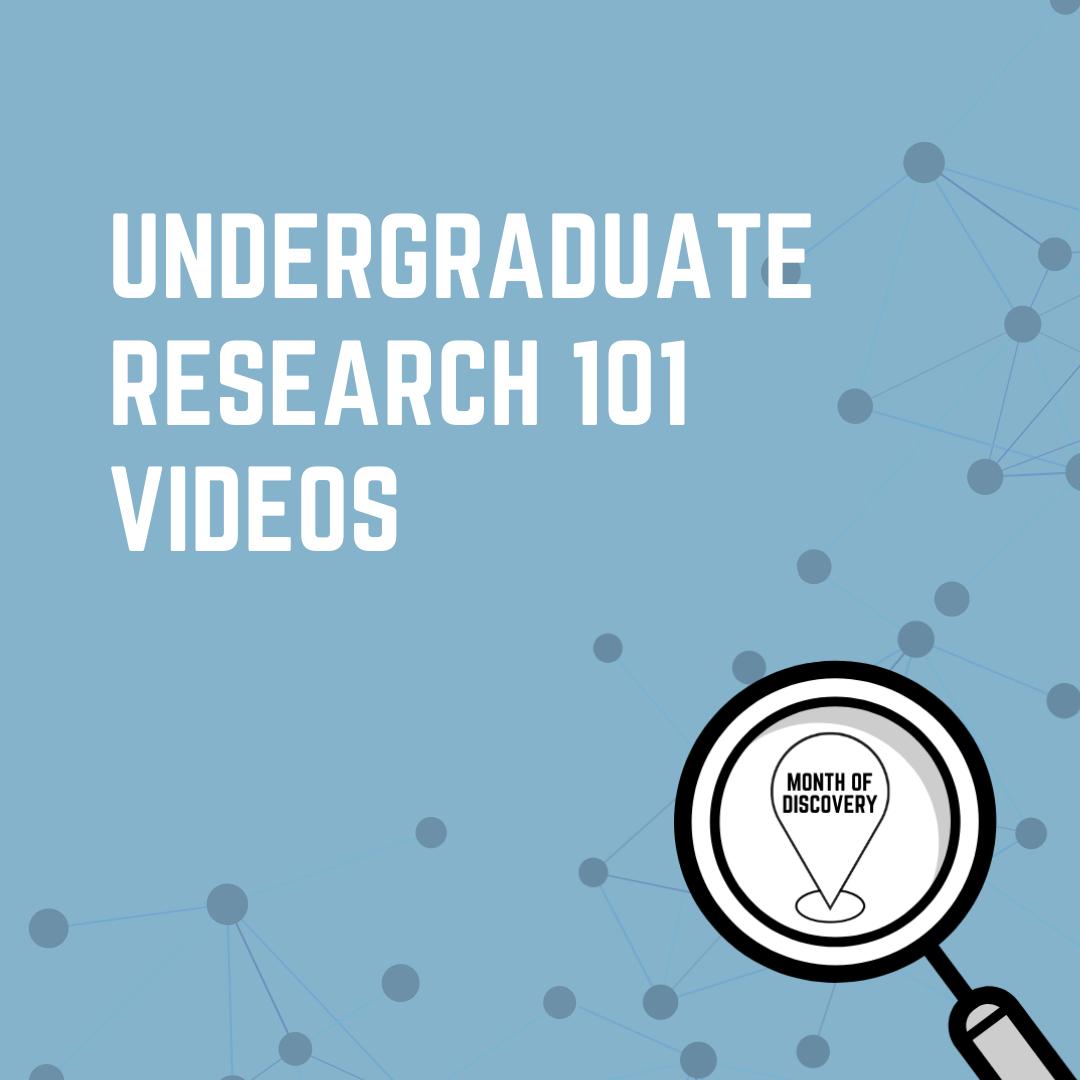 Undergrad Research 101 Videos