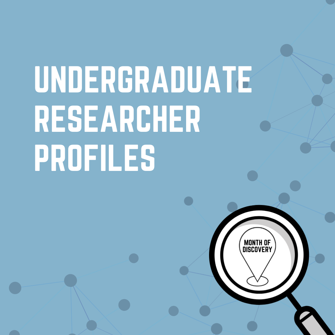 Undergraduate Researcher Profiles