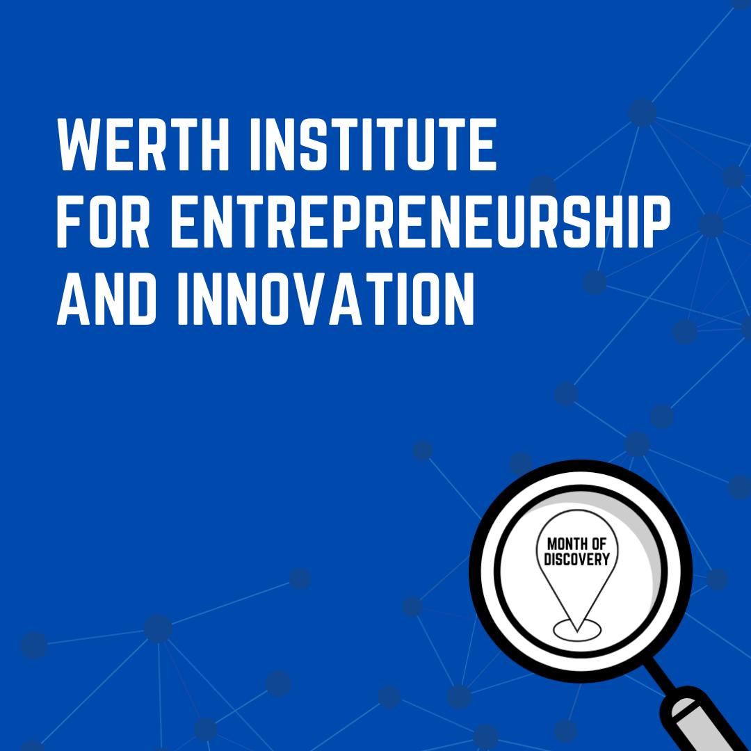 Werth Institute for Entrepreneurship and Innovation