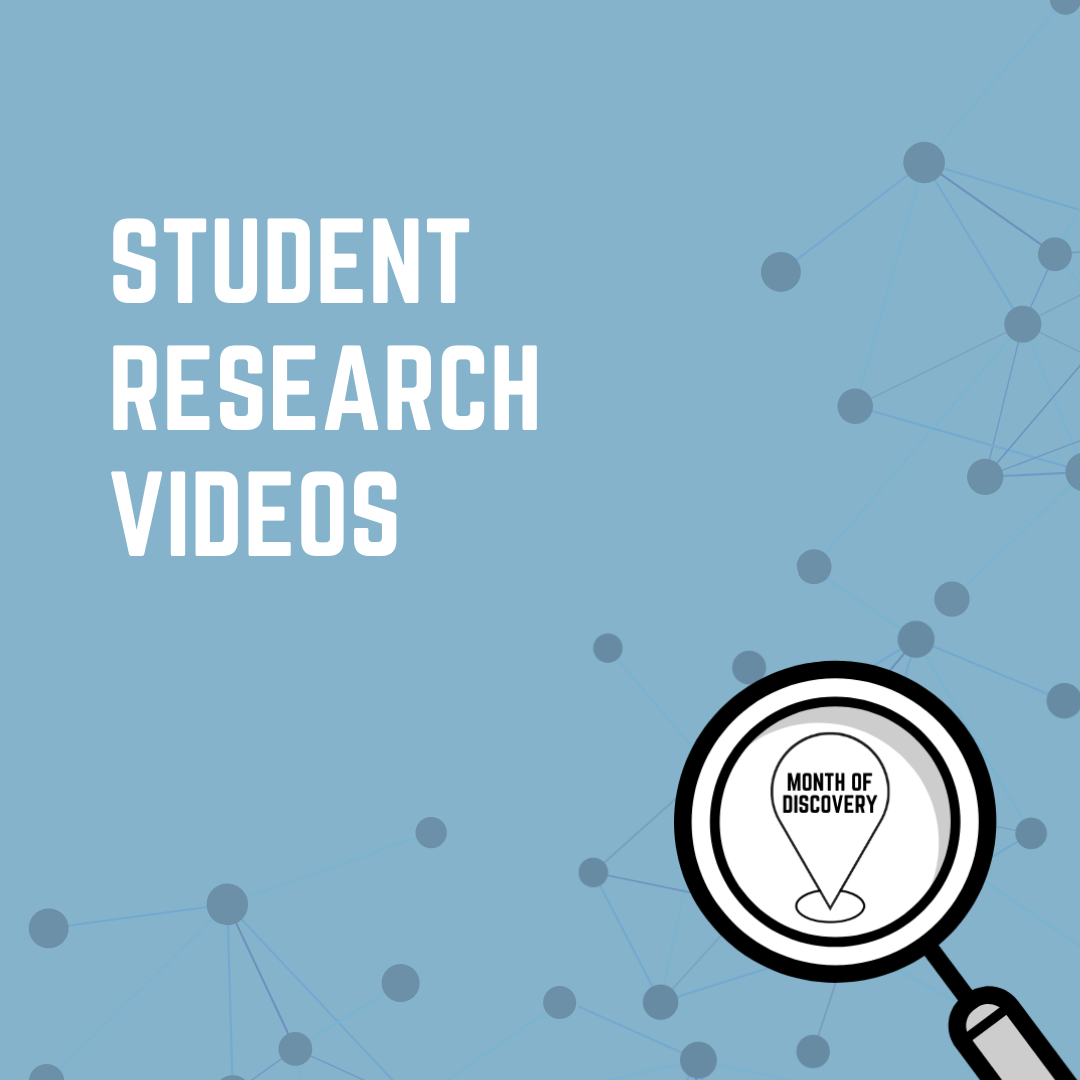 Student Research Videos